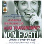 Vuoi trasgredire? Non Farti. Giorgia Benusiglio – Gualtieri – 09 febbraio 2018